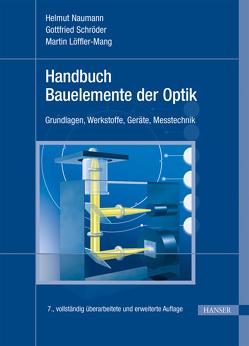 Handbuch Bauelemente der Optik von Löffler-Mang,  Martin, Naumann,  Helmut, Schröder,  G.