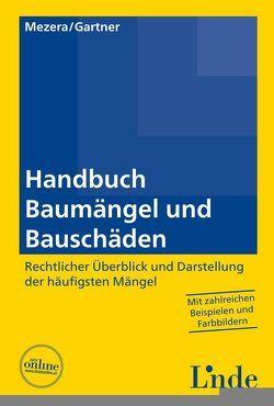 Handbuch Baumängel und Bauschäden von Gartner,  Herbert, Mezera,  Karl