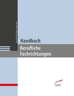 Handbuch berufliche Fachrichtungen von Herkner,  Volkmar, Pahl,  Jörg-Peter