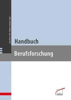 Handbuch Berufsforschung von Herkner,  Volkmar, Pahl,  Jörg-Peter