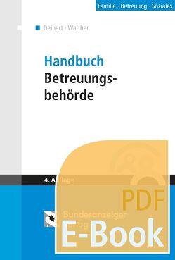 Handbuch Betreuungsbehörde (E-Book) von Deinert,  Horst, Walther,  Guy