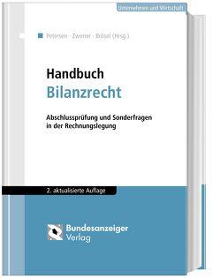 Handbuch Bilanzrecht von Fuchs,  Ingo, Lamm,  Martin, Lehnen,  Alexander, Petersen,  Karl, Prechtl,  Stefan, Rogler,  Silvia, Waschbusch,  Gerd, Wastl,  Ulrich, Zwirner,  Christian