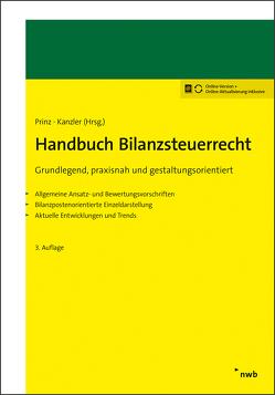 Handbuch Bilanzsteuerrecht von Kanzler,  Hans-Joachim, Prinz,  Ulrich