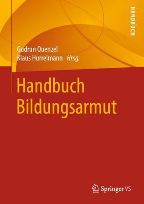 Handbuch Bildungsarmut von Hurrelmann,  Klaus, Quenzel,  Gudrun
