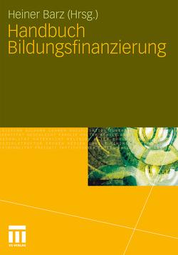 Handbuch Bildungsfinanzierung von Barz,  Heiner