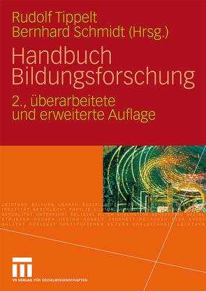 Handbuch Bildungsforschung von Schmidt,  Bernhard, Tippelt,  Rudolf