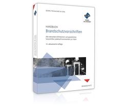 Handbuch Brandschutzvorschriften von Friedl,  Wolfgang J.