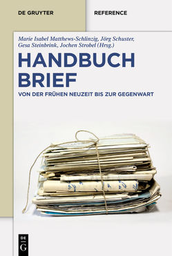 Handbuch Brief von Matthews-Schlinzig,  Marie Isabel, Schuster,  Jörg, Strobel,  Jochen