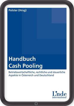 Handbuch Cash Pooling von Polster,  Barbara