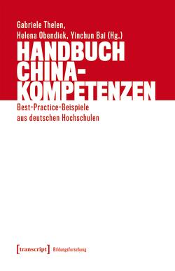 Handbuch China-Kompetenzen von Bai,  Yinchun, Obendiek,  Helena, Thelen,  Gabriele