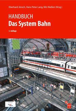 Handbuch Das System Bahn von Jänsch,  Eberhard, Lang,  Hans-Peter, Nießen,  Nils