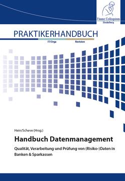 Handbuch Datenmanagement von Dr. Hein,  Manfred, Dr. Scheve,  Stefan