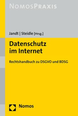 Datenschutz im Internet von Jandt,  Silke, Steidle,  Roland