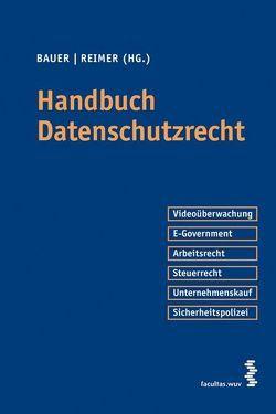 Handbuch Datenschutzrecht von Bauer,  Lukas, Reimer,  Sebastian