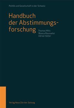 Handbuch der Abstimmungsforschung von Milic,  Thomas, Rousselot,  Bianca, Vatter,  Adrian