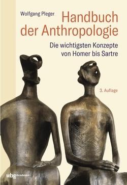 Handbuch der Anthropologie von Pleger,  Wolfgang
