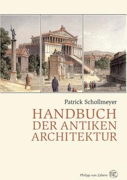 Handbuch der antiken Architektur von Schollmeyer,  Patrick