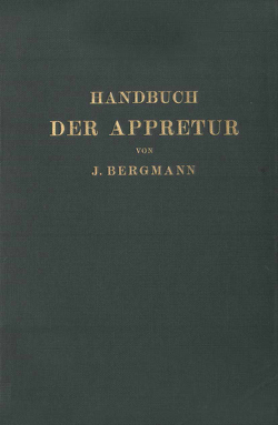 Handbuch der Appretur von Bergmann,  Josef, Marschik,  Chr.