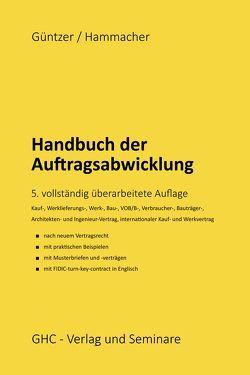 Handbuch der Auftragsabwicklung von Güntzer,  Karl Heinz, Hammacher,  Peter, Lamberty,  Markus