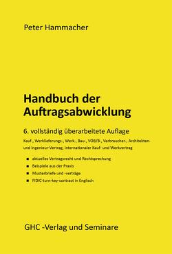 Handbuch der Auftragsabwicklung von Hammacher,  Peter, Lamberty,  Markus
