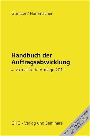 Handbuch der Auftragsabwicklung von Güntzer,  Karl Heinz, Hammacher,  Peter