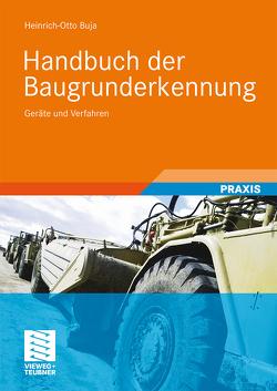 Handbuch der Baugrunderkennung von Buja,  Heinrich Otto