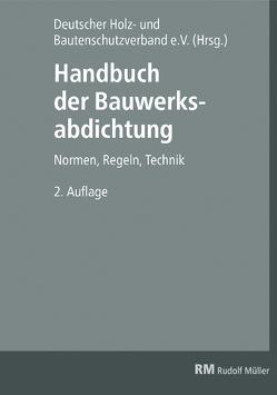 Handbuch der Bauwerksabdichtung von Fix,  Wilhelm, Remes,  Friedrich, Spirgatis,  Rainer