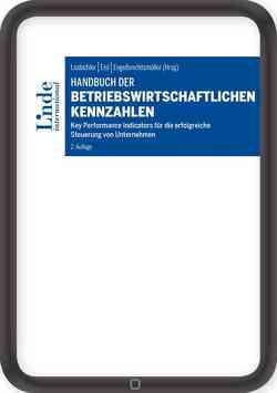 Handbuch der betriebswirtschaftlichen Kennzahlen von Eisl,  Christoph, Engelbrechtsmüller,  Christian, Losbichler,  Heimo