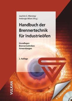 Handbuch der Brennertechnik für Industrieöfen von Milani,  Ambrogio, Wünning,  Joachim G