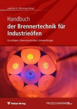 Handbuch der Brennertechnik für Industrieöfen von Wünning,  Joachim G