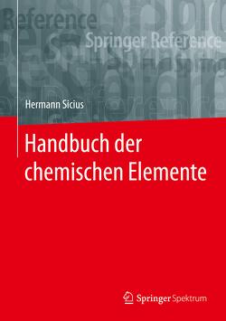 Handbuch der chemischen Elemente von Sicius,  Hermann
