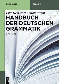 Handbuch der Deutschen Grammatik von Hentschel,  Elke, Weydt,  Harald