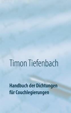 Handbuch der Dichtungen für Couchlegierungen von Tiefenbach,  Timon