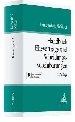 Handbuch Eheverträge und Scheidungsvereinbarungen von Langenfeld,  Gerrit, Milzer,  Lutz