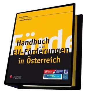 Handbuch der EU-Förderungen in Österreich von Lansky,  Gabriel, Matznetter,  Christoph, Unterholzner,  Monika