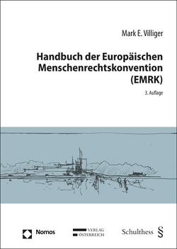 Handbuch der Europäischen Menschenrechtskonvention (EMRK) von Villiger,  Mark E