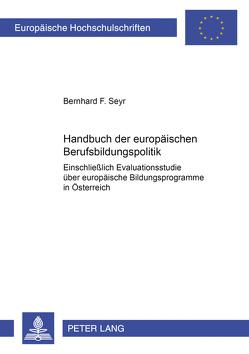Handbuch der europäischen Berufsbildungspolitik von Seyr,  Bernhard