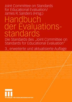 Handbuch der Evaluationsstandards von Beywl,  Wolfgang, Sanders,  James R., Widmer,  Thomas