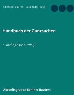 Handbuch der Ganzsachen von Berliner Bauten I,  Arbeitsgruppe
