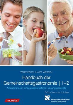 Handbuch der Gemeinschaftsgastronomie von Peinelt,  Volker, Wetterau,  Jens