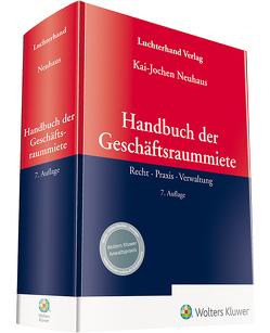 Handbuch der Geschäftsraummiete von Neuhaus,  Kai-Jochen