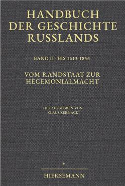 Handbuch der Geschichte Russlands von Hellmann,  Manfred, Schramm,  Gottfried, Zernack,  Klaus
