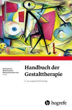 Handbuch der Gestalttherapie von Fuhr,  Reinhard, Gremmler-Fuhr,  Martina, Sreckovic,  Milan