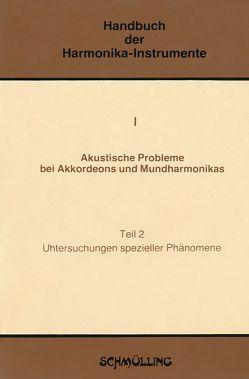 Handbuch der Harmonika-Instrumente / Akustische Probleme bei Akkordeons und Mundharmonikas von Reidys,  Georg, Richter,  Gotthard