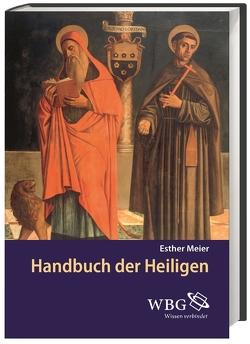 Handbuch der Heiligen von Meier,  Esther