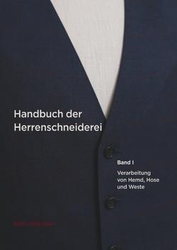 Handbuch der Herrenschneiderei, Band 1 von Jungclaus,  Sven