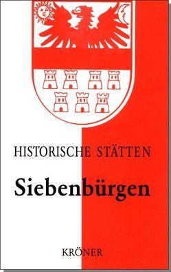 Handbuch der historischen Stätten Siebenbürgen von Roth,  Harald
