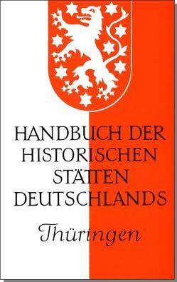 Handbuch der historischen Stätten Deutschlands / Thüringen von Aufgebauer,  Peter, Patze,  Hans