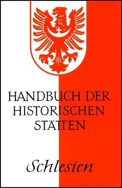 Handbuch der historischen Stätten Schlesien von Weczerka,  Hugo