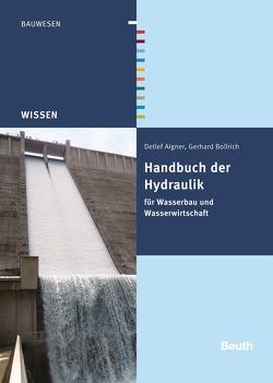Handbuch der Hydraulik von Aigner,  Detlef, Bollrich,  Gerhard